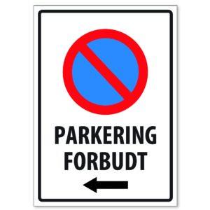 Parkering Forbudt 50×70 Pil Venstre