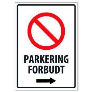 Parkering Forbudt 50×70 Pil Høyre