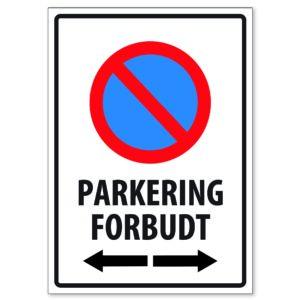 Parkering Forbudt 50×70 Pil Høyre og Venstre