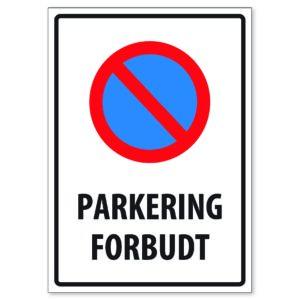 Parkering Forbudt 50×70